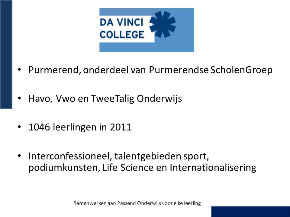 • Purmerend, onderdeel van Purmerendse ScholenGroep • Havo, Vwo en TweeTalig Onderwijs • 1046 leerlingen in 2011 • Interconfessioneel, talentgebieden