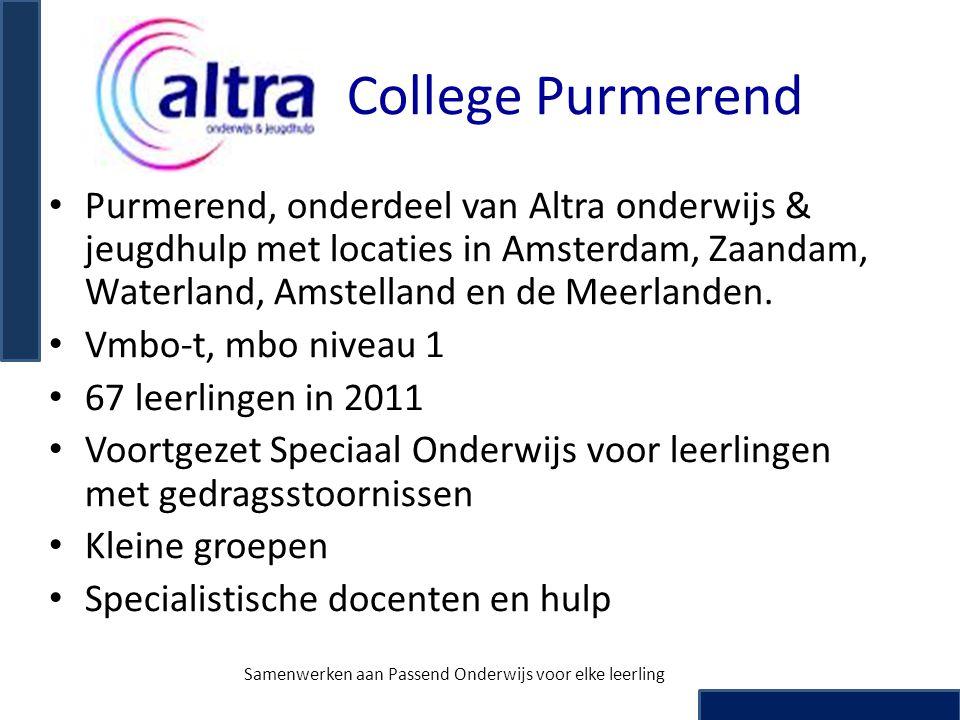 College Purmerend • Purmerend, onderdeel van Altra onderwijs & jeugdhulp met locaties in Amsterdam, Zaandam, Waterland, Amstelland en de Meerlanden. •