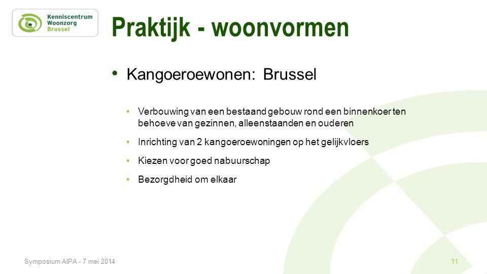 Praktijk - woonvormen • Kangoeroewonen: Brussel •Verbouwing van een bestaand gebouw rond een binnenkoer ten behoeve van gezinnen, alleenstaanden en ou