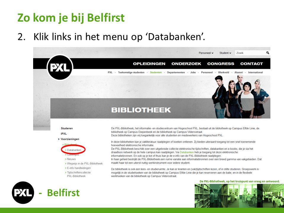 2.Klik links in het menu op 'Databanken'. Zo kom je bij Belfirst - Belfirst