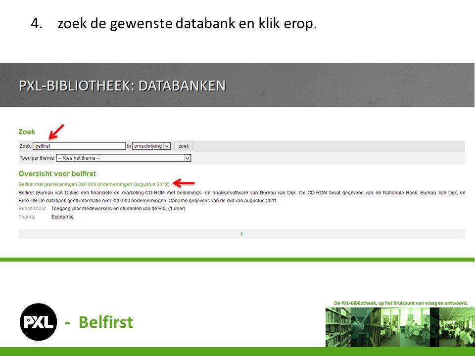 4.zoek de gewenste databank en klik erop. - Belfirst