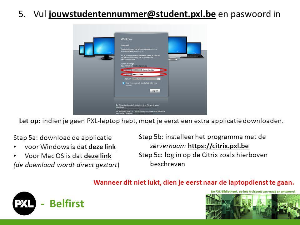 5.Vul jouwstudentennummer@student.pxl.be en paswoord injouwstudentennummer@student.pxl.be Let op: indien je geen PXL-laptop hebt, moet je eerst een ex
