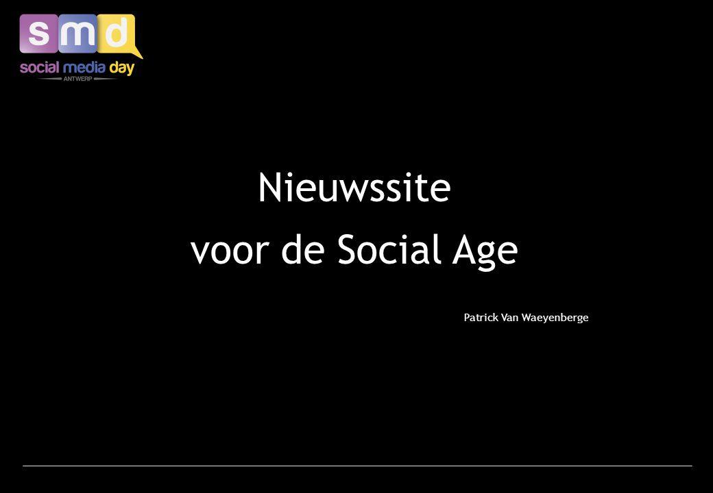 Nieuwssite voor de Social Age Patrick Van Waeyenberge