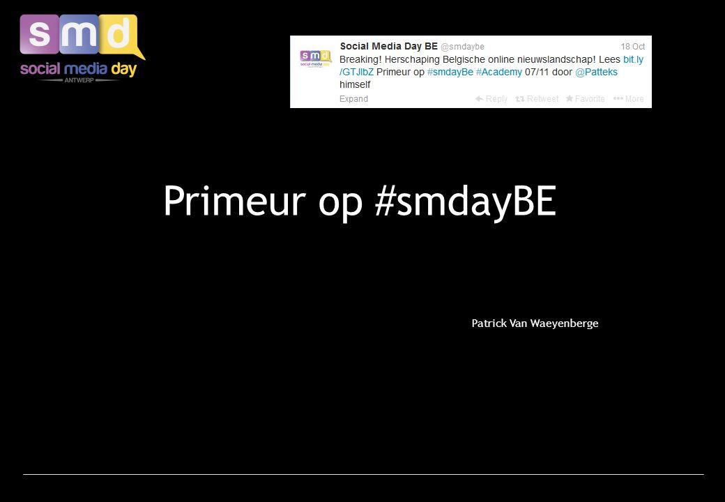 Primeur op #smdayBE Patrick Van Waeyenberge