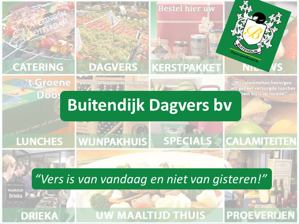 Cok Verkleij • Ik ben Cok Verkleij, getrouwd en twee kinderen • Sinds 1970 eigenaar van Buitendijk Dagvers bv, 12 man personeel • Het vak geleerd van Buitendijk – begonnen in het kaaspakhuis – daarna wijn – en vervolgens heel veel meer