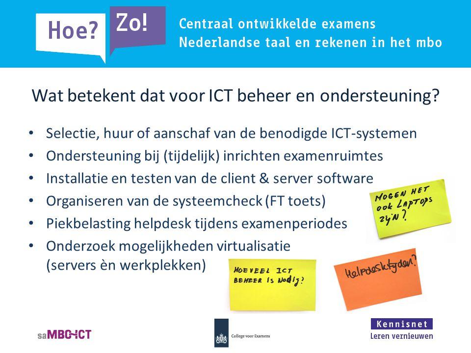 Wat betekent dat voor ICT beheer en ondersteuning.