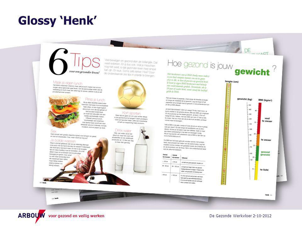 voor gezond en veilig werken Glossy 'Henk' De Gezonde Werkvloer 2-10-2012