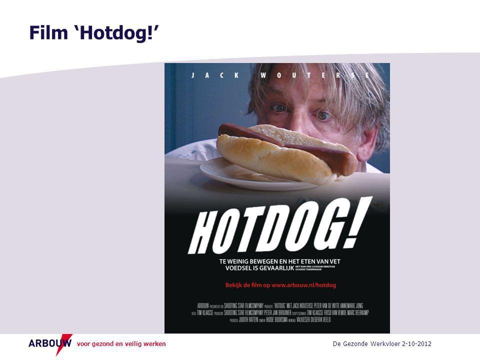 voor gezond en veilig werken Film 'Hotdog!' De Gezonde Werkvloer 2-10-2012