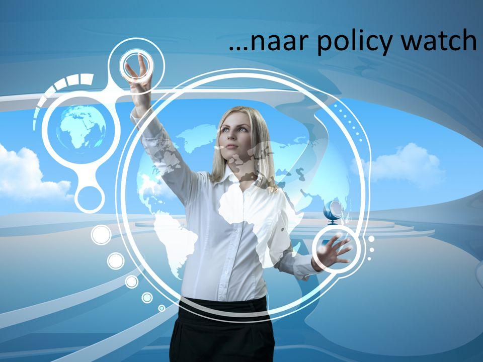 …naar policy watch