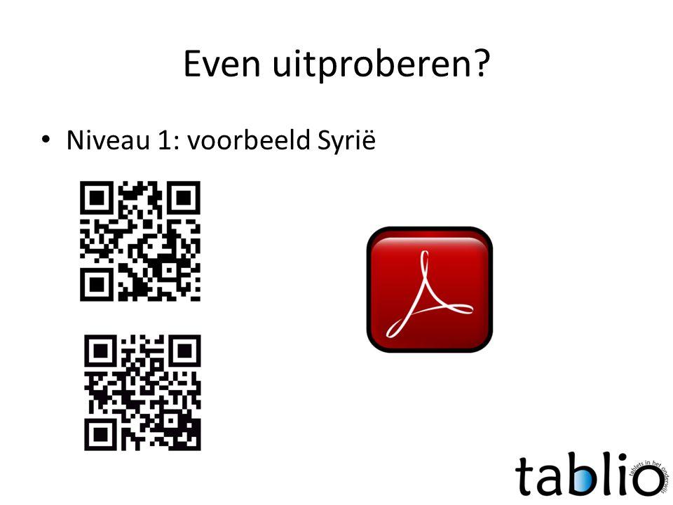 Even uitproberen? • Niveau 1: voorbeeld Syrië