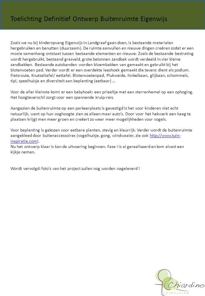 Zoals we nu bij kinderopvang Eigenwijs in Landgraaf gaan doen, is bestaande materialen hergebruiken en benutten (duurzaam).