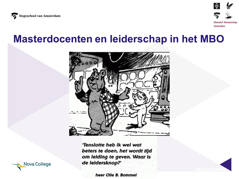 Marco Snoek Masterdocenten en leiderschap in het MBO