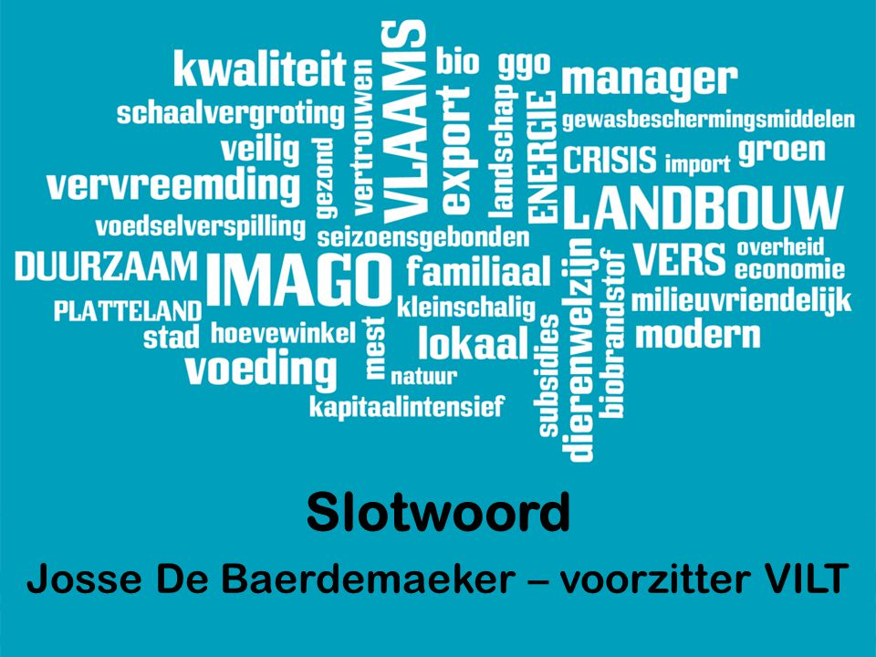 Slotwoord Josse De Baerdemaeker – voorzitter VILT