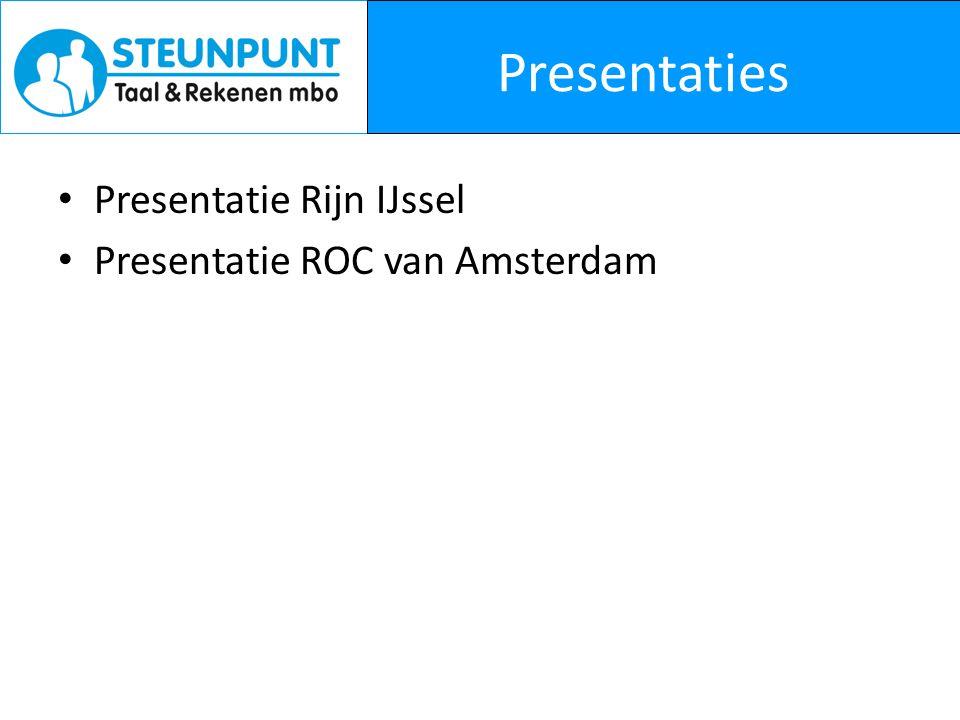 Presentaties • Presentatie Rijn IJssel • Presentatie ROC van Amsterdam