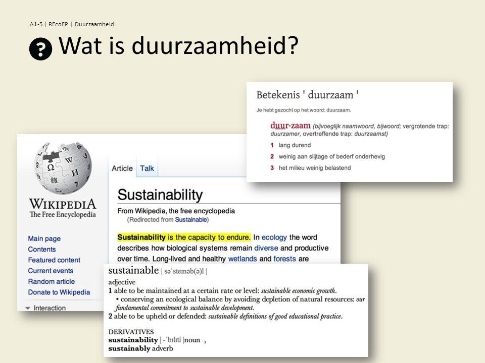 Wat is duurzaamheid? A1-5 | REcoEP | Duurzaamheid