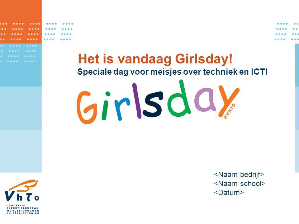 Het is vandaag Girlsday! Speciale dag voor meisjes over techniek en ICT!