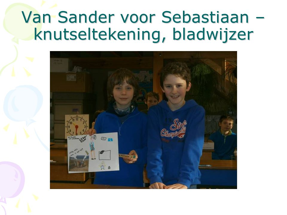 Van Sander voor Sebastiaan – knutseltekening, bladwijzer
