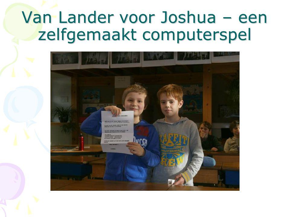 Van Lander voor Joshua – een zelfgemaakt computerspel