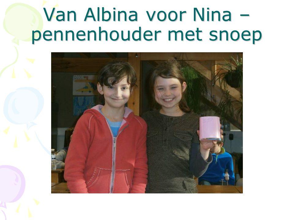 Van Albina voor Nina – pennenhouder met snoep