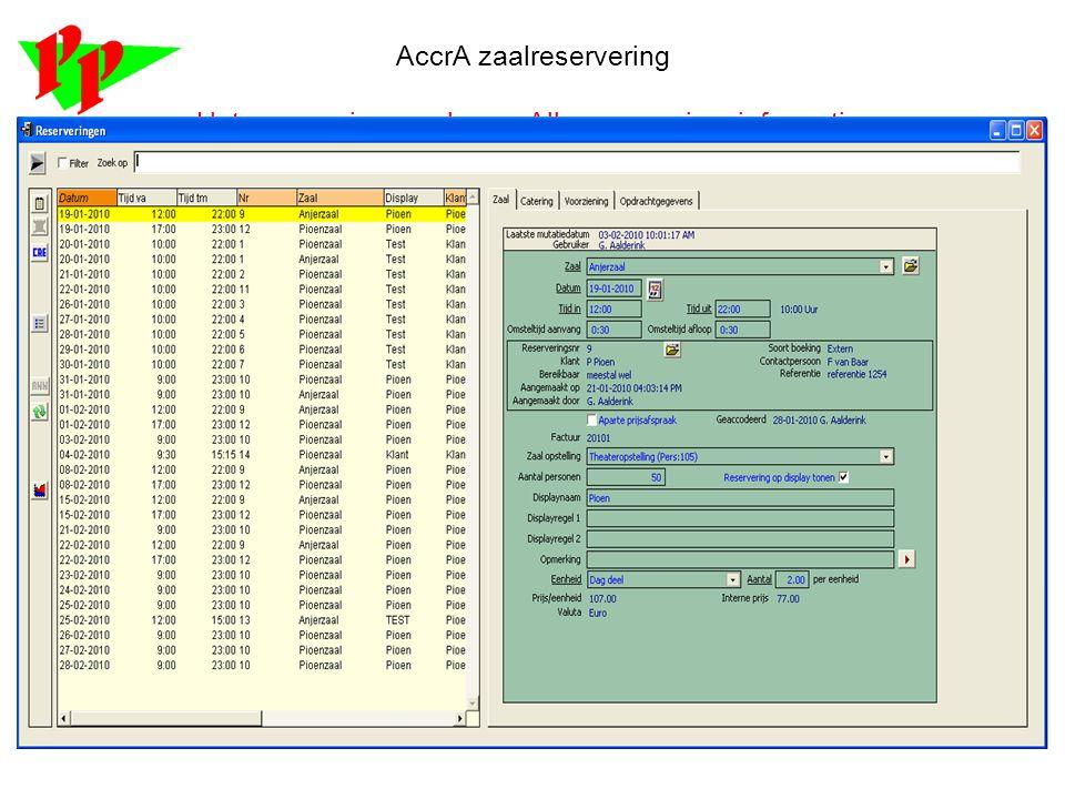 AccrA Zaalreservering Een offerte gegenereerd vanuit AccrA Op dezelfde manier als een offerte genereert AccrA ook documenten voor de Bevestiging en of Annulering van een reservering.