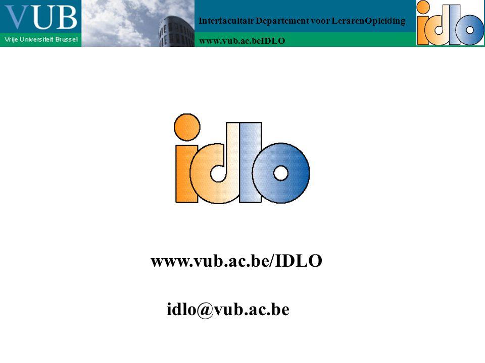 Interfacultair Departement voor LerarenOpleiding www.vub.ac.beIDLO www.vub.ac.be/IDLO idlo@vub.ac.be