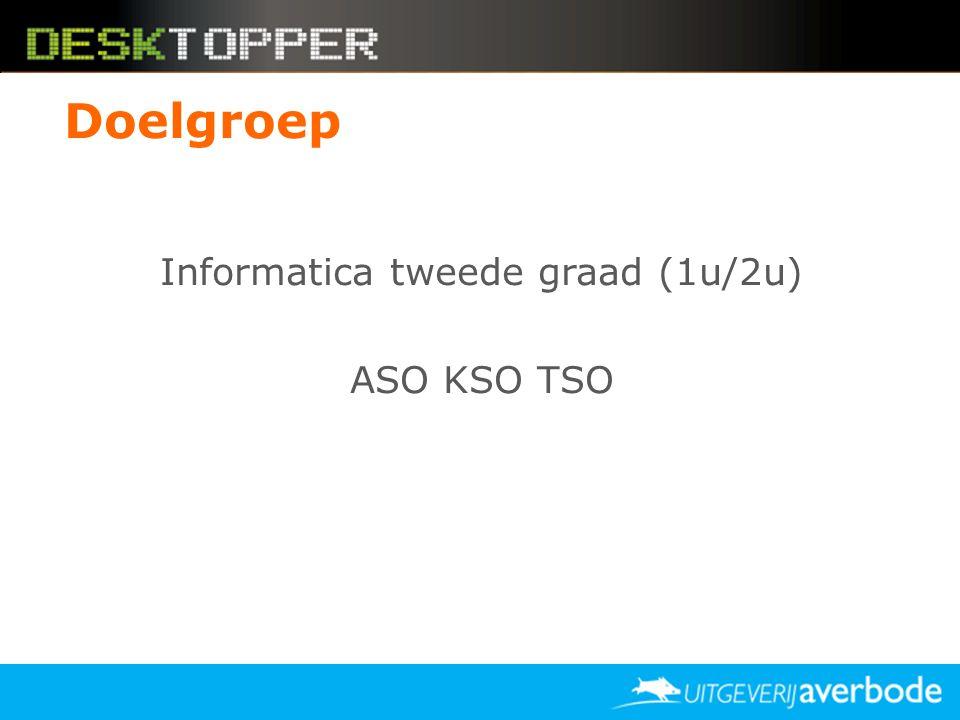 Doelgroep Informatica tweede graad (1u/2u) ASO KSO TSO