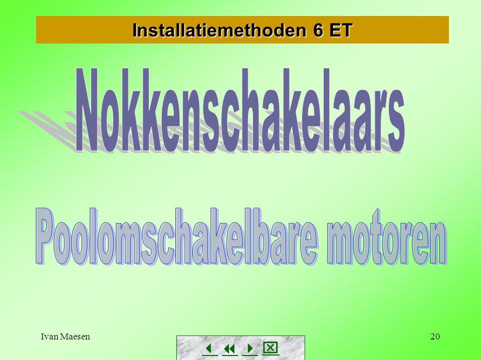 Ivan Maesen20 Installatiemethoden 6 ET       