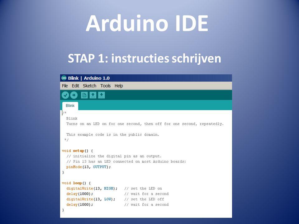 Arduino IDE STAP 1: instructies schrijven