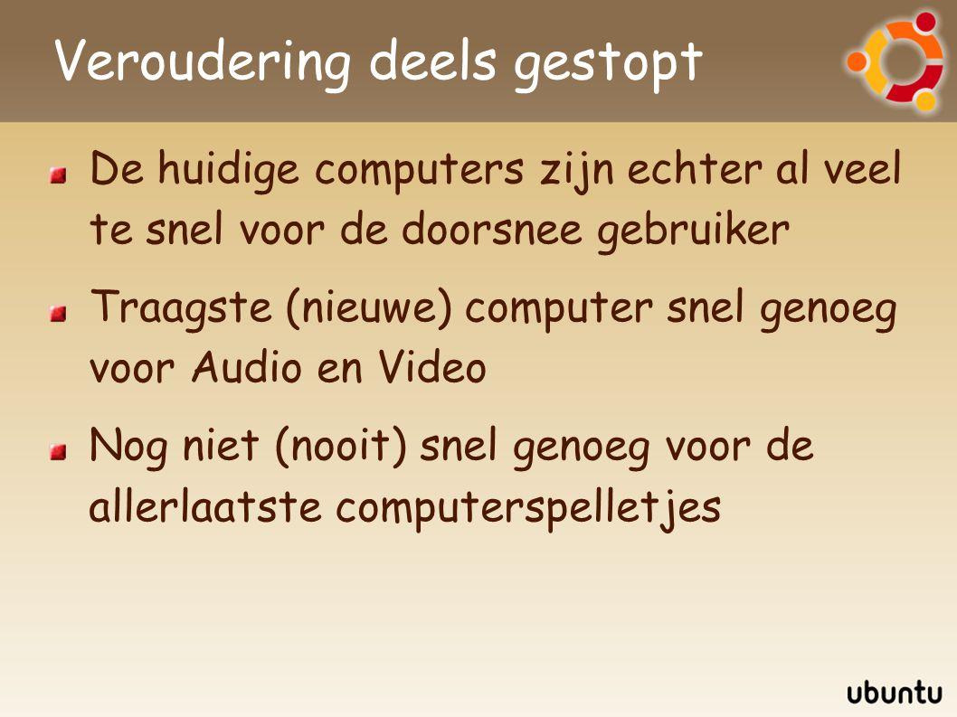 Computer vereisten Snelheid (voor Windows): Audio: 0,1 GHz Video: 1 GHz Spelletjes: nooit genoeg Werkgeheugen: Windows 95: 4MB (liefst 8MB) Windows 98: 16MB (liefst 24MB) Windows XP: 64MB (liefst 128MB) Windows Vista: 512MB (liefst 1GB)