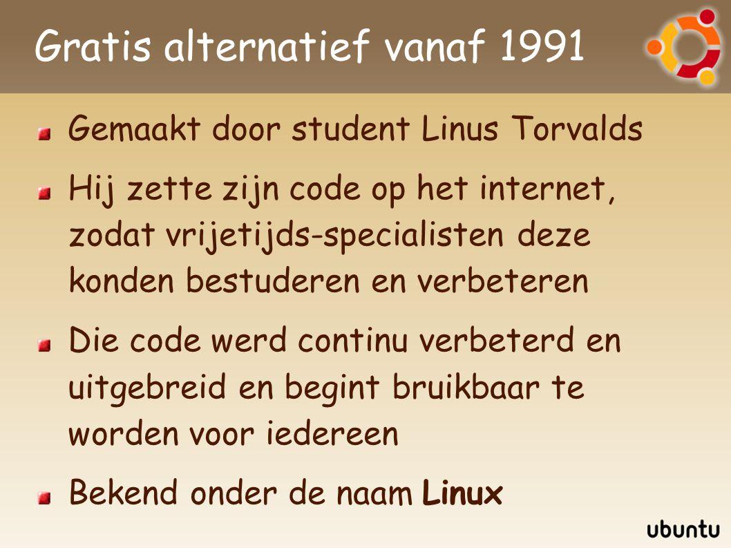 Gratis alternatief vanaf 1991 Gemaakt door student Linus Torvalds Hij zette zijn code op het internet, zodat vrijetijds-specialisten deze konden bestuderen en verbeteren Die code werd continu verbeterd en uitgebreid en begint bruikbaar te worden voor iedereen Bekend onder de naam Linux