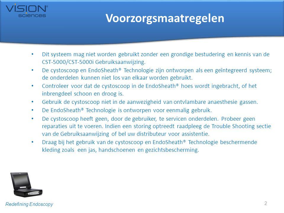 Redefining Endoscopy Voorzorgsmaatregelen • Dit systeem mag niet worden gebruikt zonder een grondige bestudering en kennis van de CST-5000/CST-5000i G