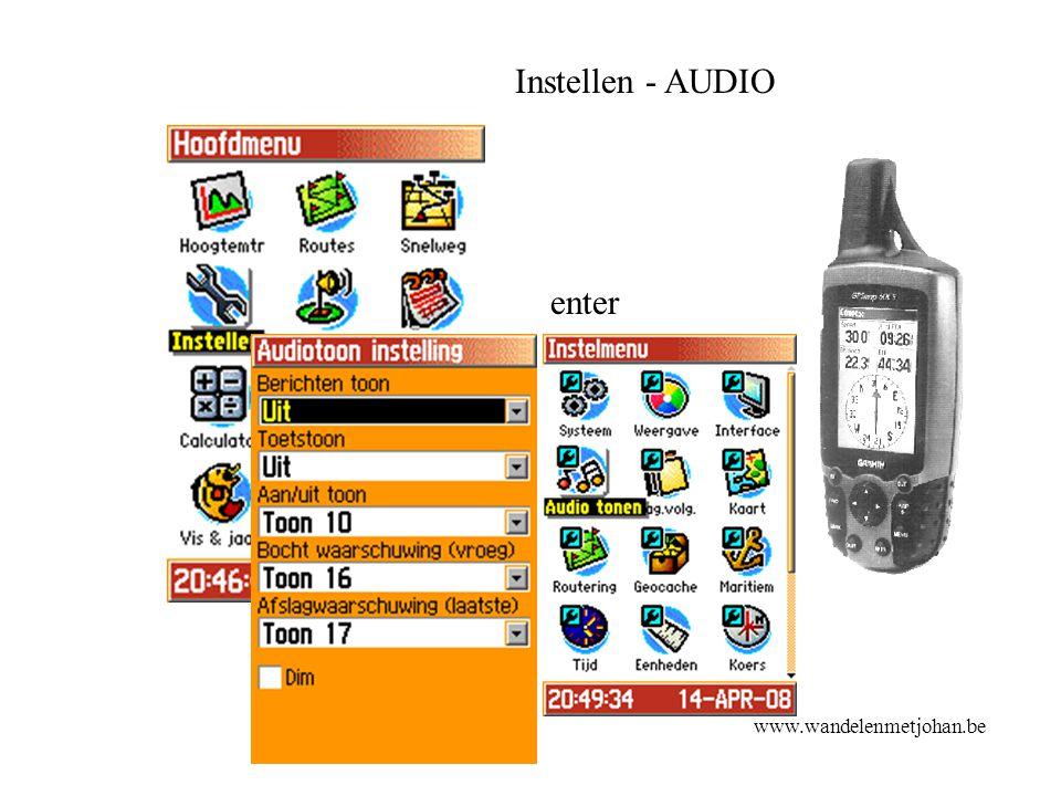Instellen - AUDIO enter www.wandelenmetjohan.be
