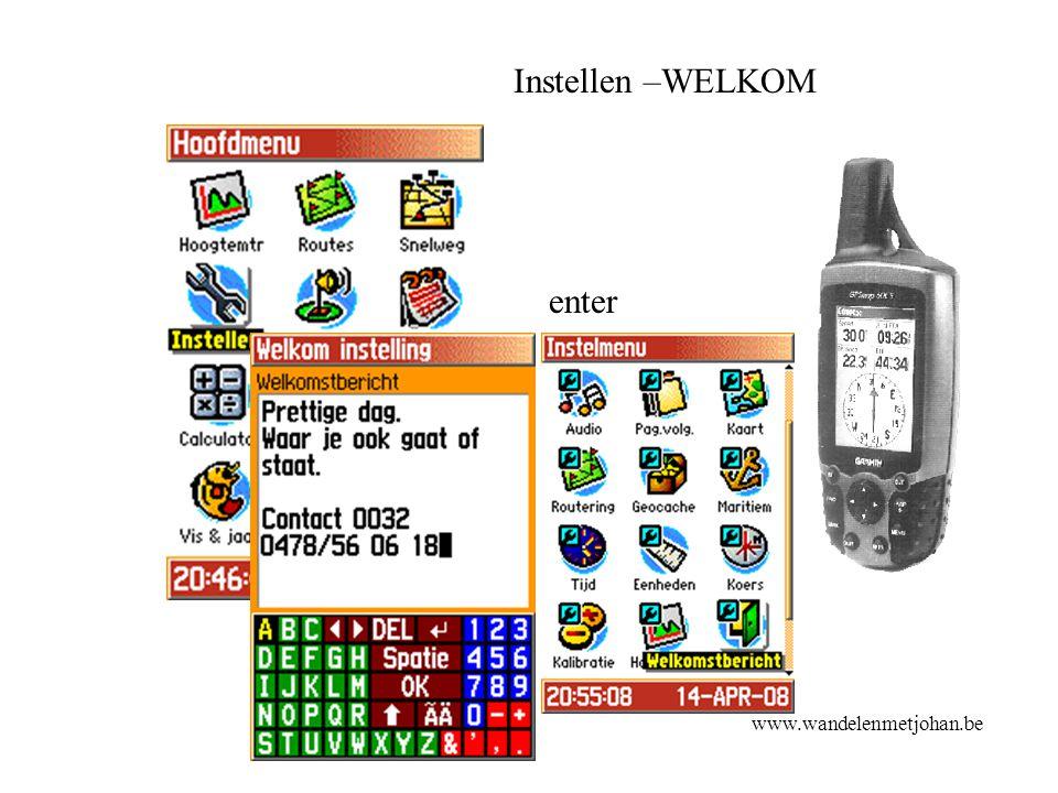 Instellen –WELKOM enter Welkom www.wandelenmetjohan.be