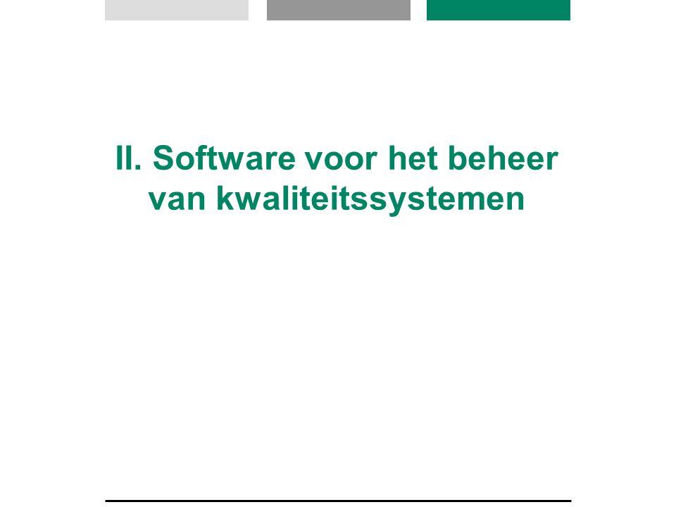 II. Software voor het beheer van kwaliteitssystemen