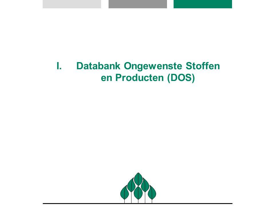 I.Databank Ongewenste Stoffen en Producten (DOS)