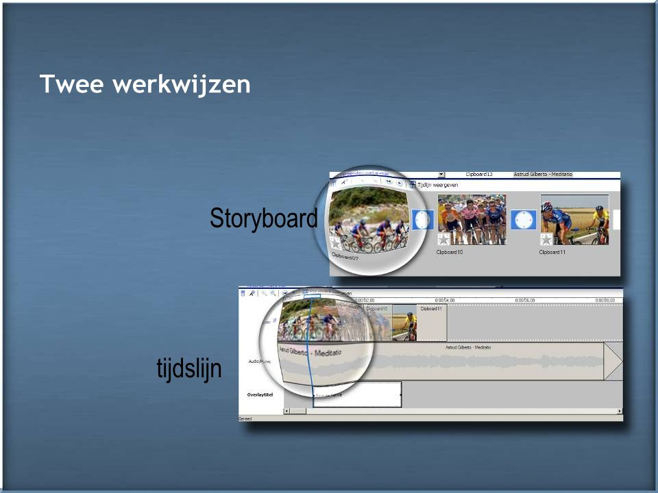 Twee werkwijzen Storyboard tijdslijn