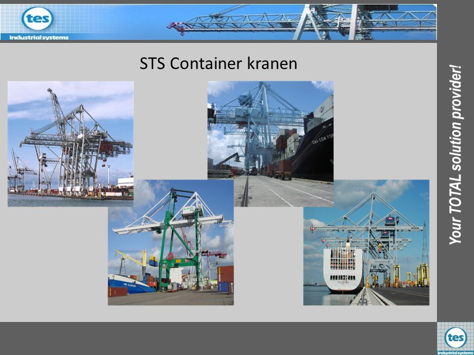 STS Container kranen KALMAR Industries B.V. PAR Rouen 4 st Frankrijk KALMAR Industries B.V. 2 st Guadaloupe KALMAR Industries B.V. PAH L'Havre Frankri