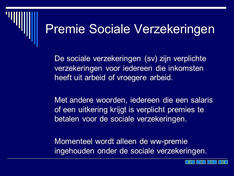 Berekening SV-premie Om de premie voor de sociale verzekering te kunnen berekenen nemen we het brutoloon en halen hiervan de premie-vrije bedragen af.