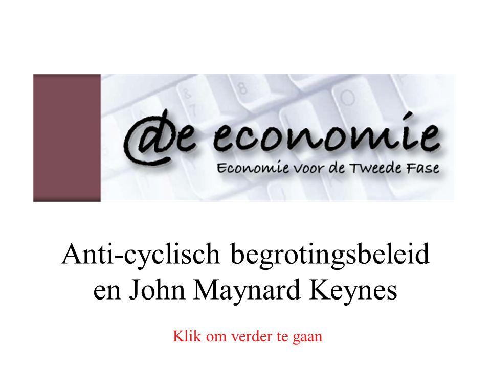 Anti-cyclische begrotingspolitiek Kritiek: O , B  EV  Maar: ….