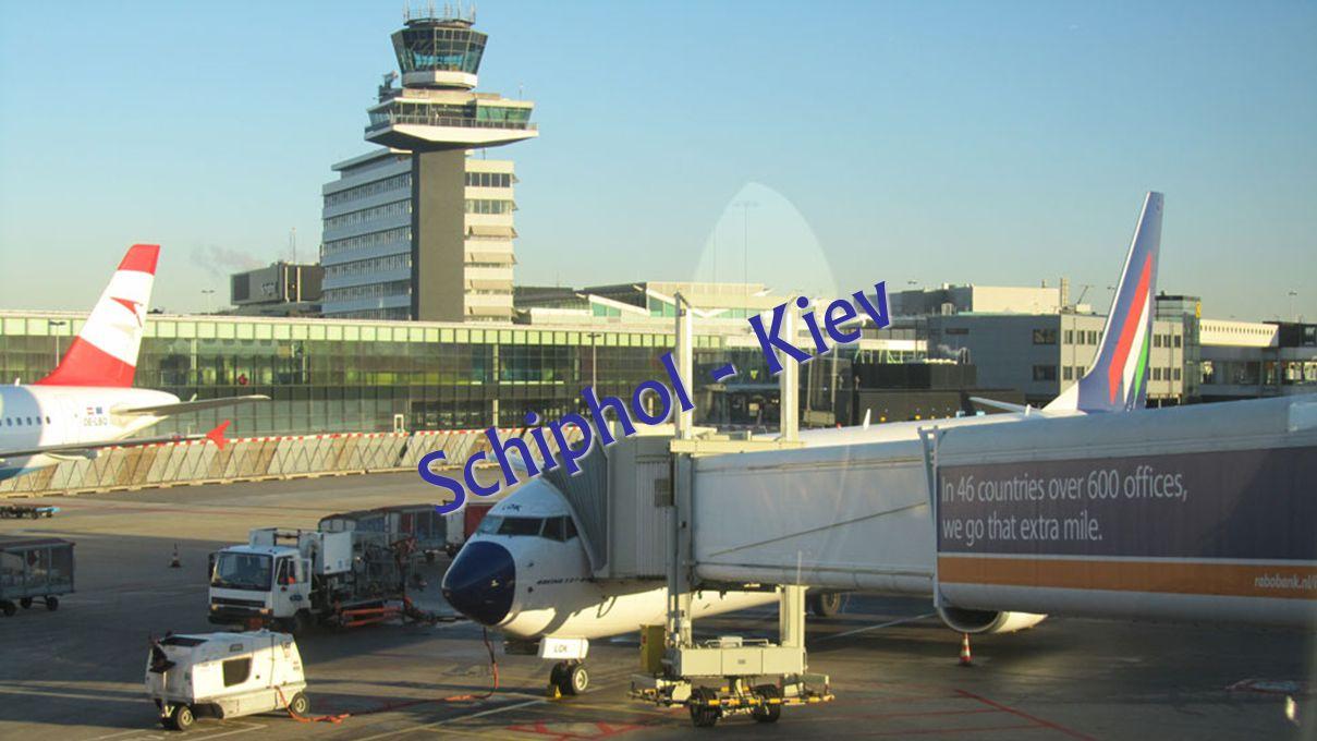 Schiphol - Kiev