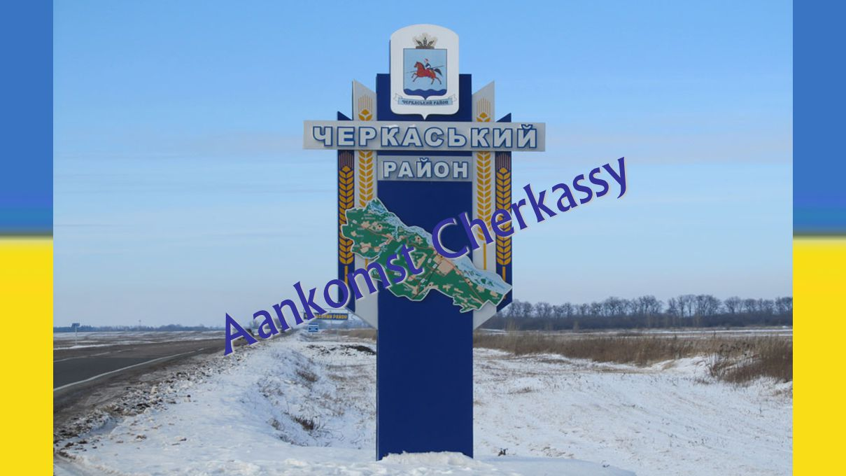 Aankomst Cherkassy