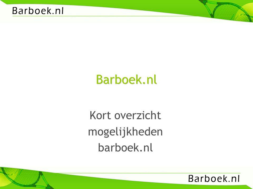 Barboek.nl Kort overzicht mogelijkheden barboek.nl