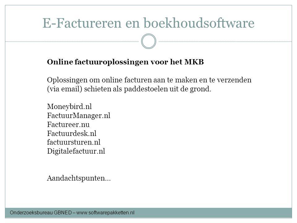 E-Factureren en boekhoudsoftware Online factuuroplossingen voor het MKB Oplossingen om online facturen aan te maken en te verzenden (via email) schiet