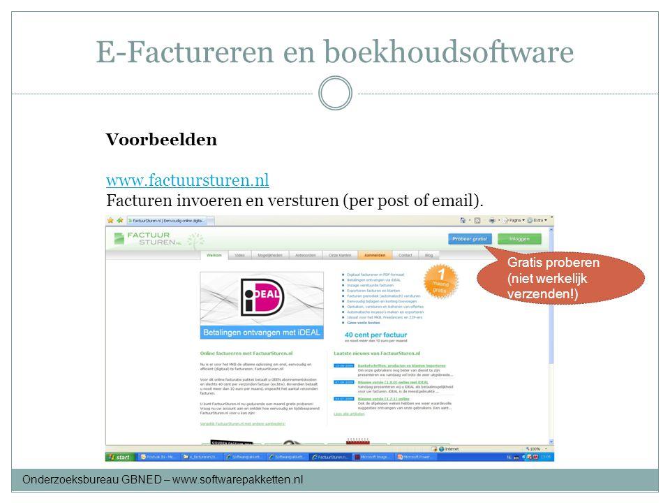 E-Factureren en boekhoudsoftware Voorbeelden www.factuursturen.nl Facturen invoeren en versturen (per post of email). Gratis proberen (niet werkelijk