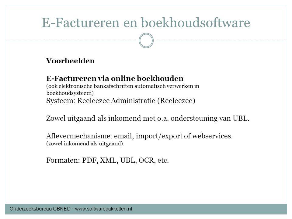E-Factureren en boekhoudsoftware Voorbeelden E-Factureren via online boekhouden (ook elektronische bankafschriften automatisch verwerken in boekhoudsy