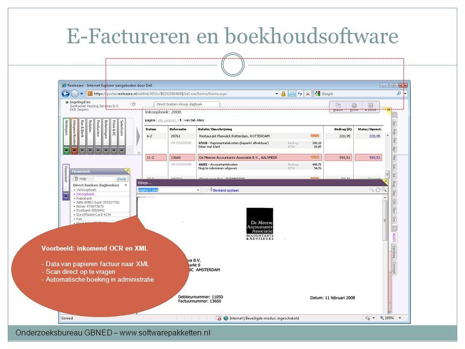 E-Factureren en boekhoudsoftware Voorbeeld: inkomend OCR en XML - Data van papieren factuur naar XML - Scan direct op te vragen - Automatische boeking