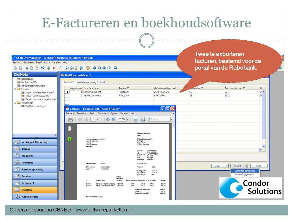 E-Factureren en boekhoudsoftware Twee te exporteren facturen, bestemd voor de portal van de Rabobank. Onderzoeksbureau GBNED – www.softwarepakketten.n
