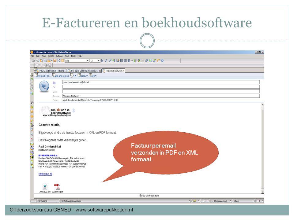 E-Factureren en boekhoudsoftware Factuur per email verzonden in PDF en XML formaat. Onderzoeksbureau GBNED – www.softwarepakketten.nl