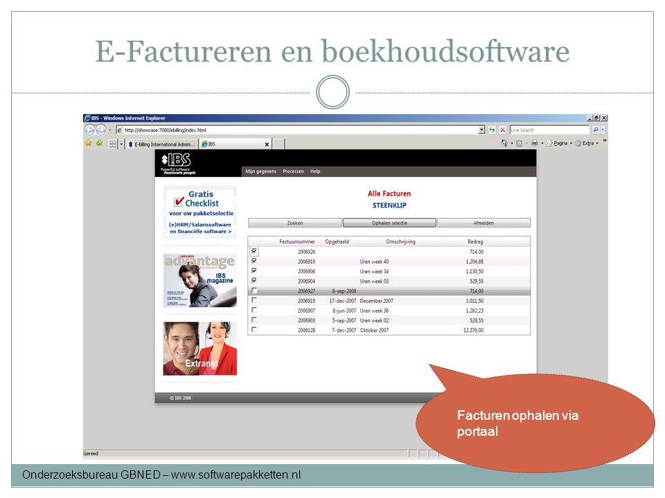 E-Factureren en boekhoudsoftware Facturen ophalen via portaal Onderzoeksbureau GBNED – www.softwarepakketten.nl