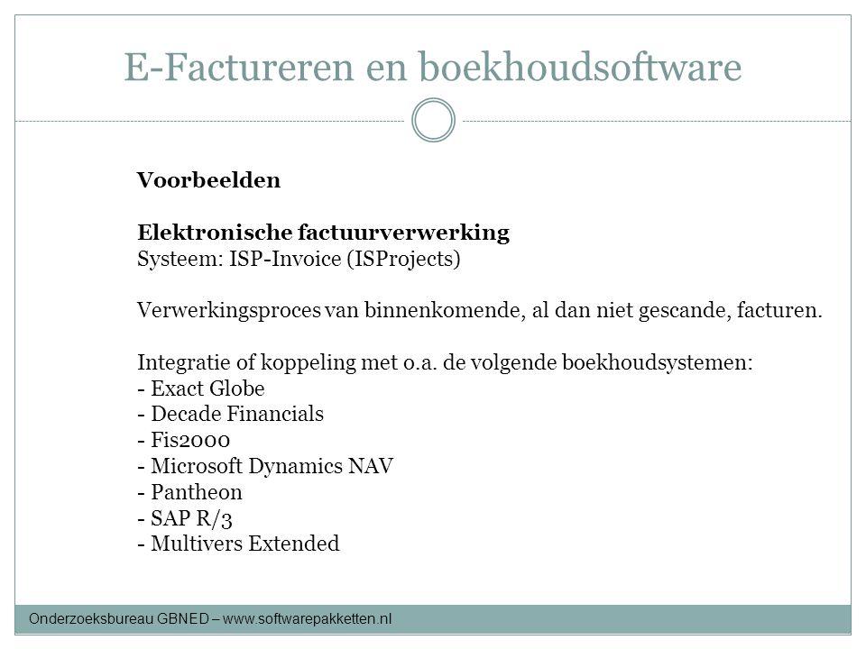 E-Factureren en boekhoudsoftware Voorbeelden Elektronische factuurverwerking Systeem: ISP-Invoice (ISProjects) Verwerkingsproces van binnenkomende, al